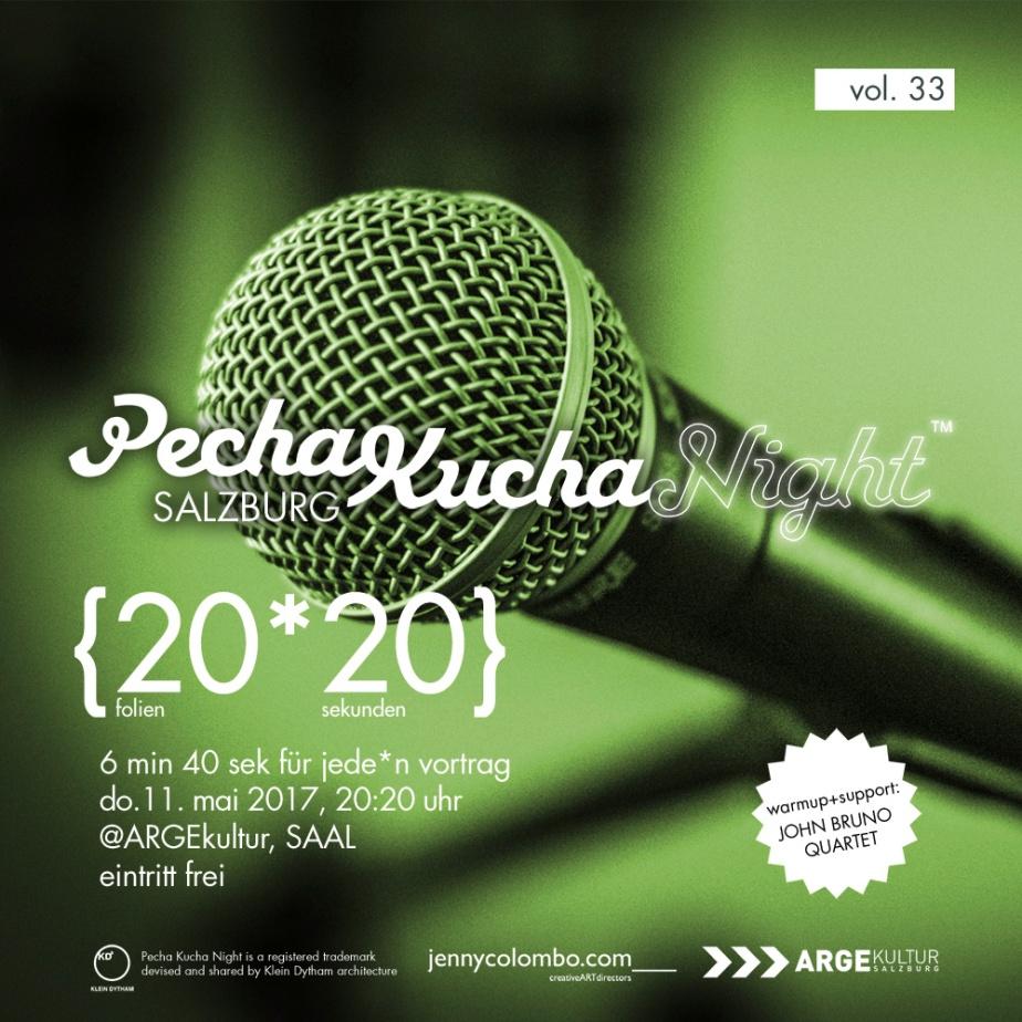 willst du bei der 33sten PECHA KUCHA NIGHT SALZBURGvortragen?